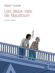 DEUX VIES DE BAUDOIN (LES) C1 OK TMP.indd